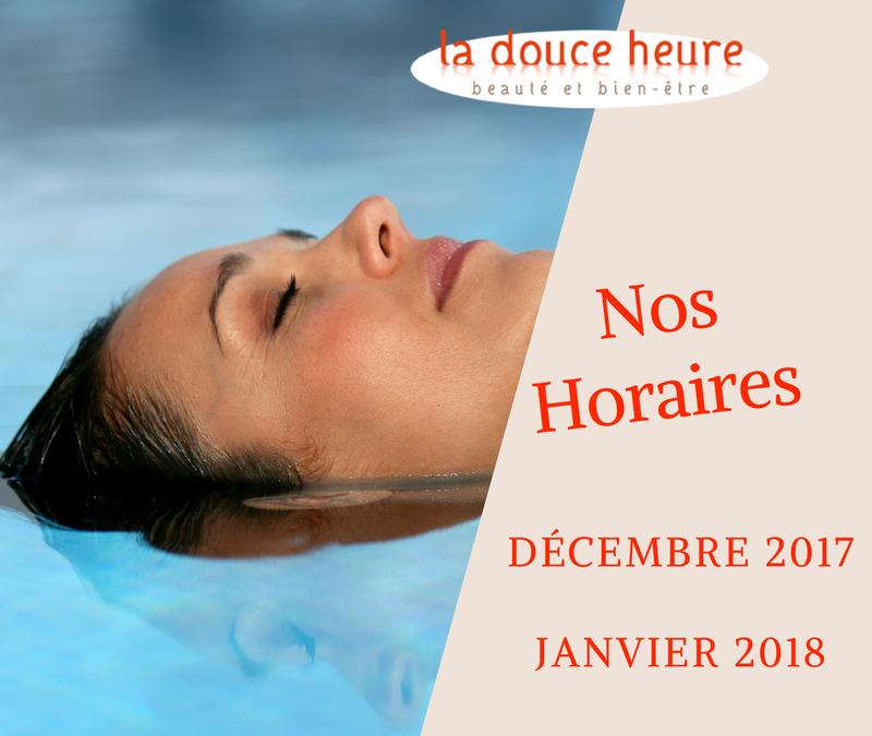Décembre et Janvier : Changement des horaires