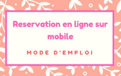 Réservation en ligne sur Mobile: Mode d'emploi