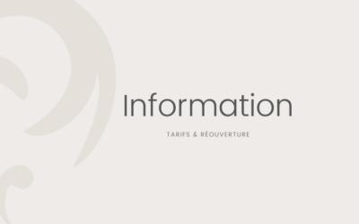 Information sur les tarifs et la réouverture