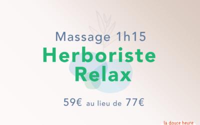 L'offre de novembre : Herboriste Relax