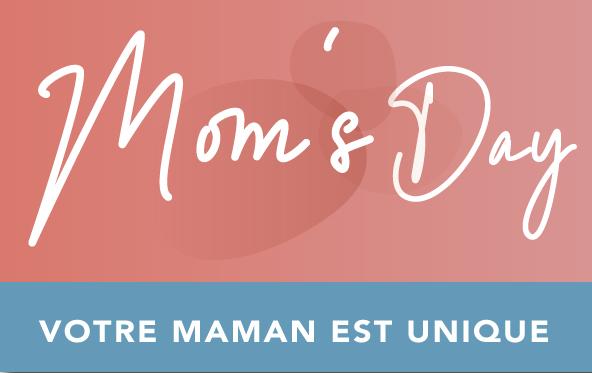 Célébrons nos Mamans !